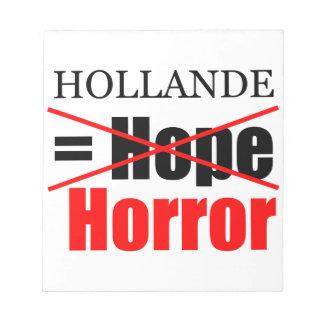 Hollande inte hopp = fasa - anteckningsblock