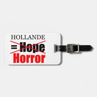 Hollande inte hopp = fasa - bagagemärkre bagagebricka