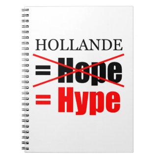 Hollande inte hopp = Hype - anteckningsbok