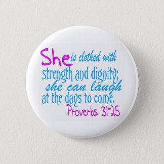 Hon bekläs med styrka och värdighet standard knapp rund 5.7 cm