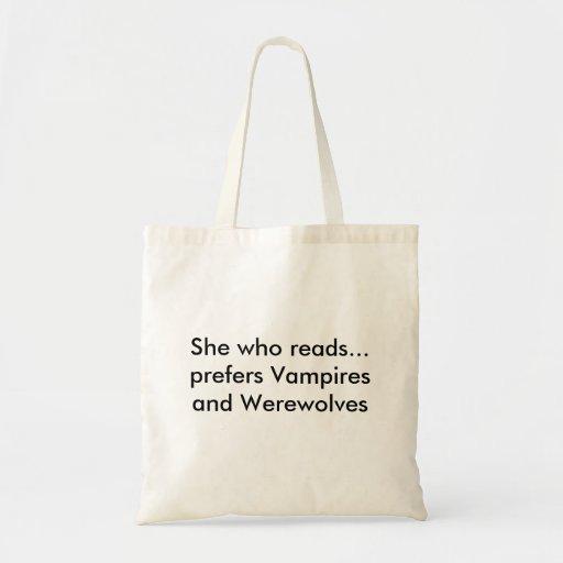 Hon, som läser…, föredrar vampyrer och Werewolves Kassar