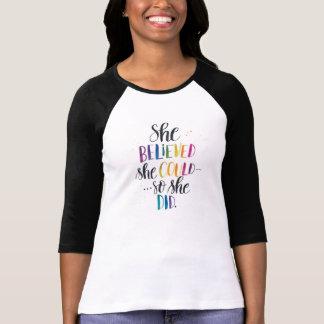 Hon trodde henne kunde…, Så gjorde hon. Raglan Tee Shirt