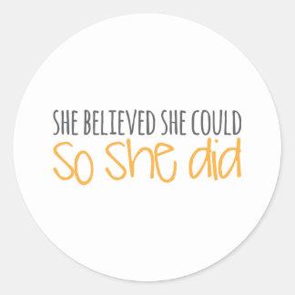 Hon trodde henne kunde, så hon gjorde runt klistermärke