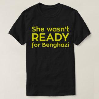 Hon var inte KLAR för Benghazi T Shirts