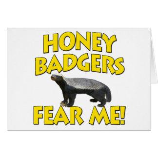 Honey badger fruktar mig! hälsningskort