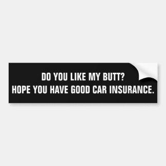 Hopp har du bra bilförsäkring bildekal