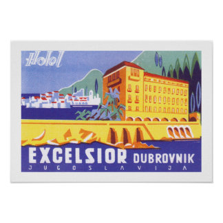 HotellExcelsior Dubrovnik Poster