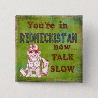 Humoristiska Redneckistan knäppas Standard Kanpp Fyrkantig 5.1 Cm