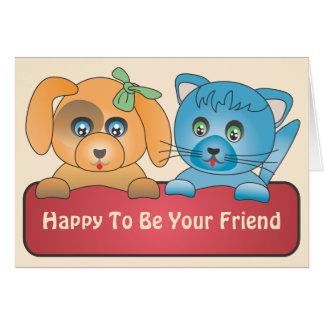 Hund och katt - lycklig som är din vän hälsningskort