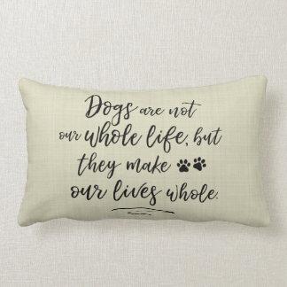 Hundar gör våra liv helt typograficitationstecken lumbarkudde