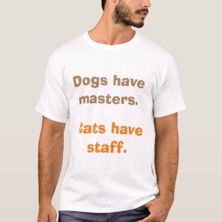 Hundar har styr. Katter har personalen T-shirts