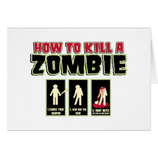Hur man dödar en Zombie Hälsningskort