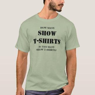 Hur många visar T-tröja, är för många T Shirts