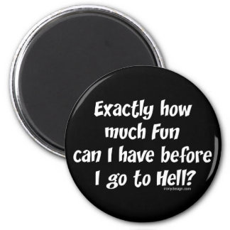 Hur mycket som är rolig för helvete? kylskåpsnagnet