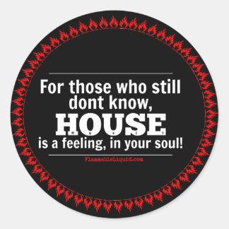 HUSmusik är en känsla, i din soul! Runt Klistermärke