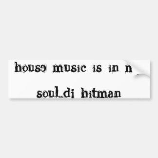 husmusik är i min hitman för soul. .dj bildekal