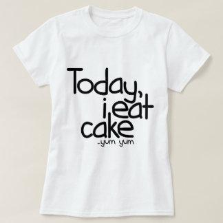 I dag äter jag tårtan (födelsedagen) t shirts