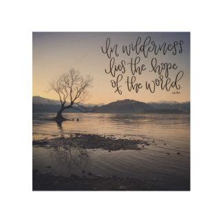 I den liggra vildmarken hoppet av världen trätavla