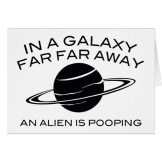 I en långt långväga galax är en främling Pooping Hälsningskort