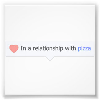 I ett förhållande med Pizza Fototryck