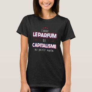 I Kärlek i kapitalismens Parfym T Shirt