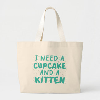 i need a cupcake and a kitten jumbo tygkasse