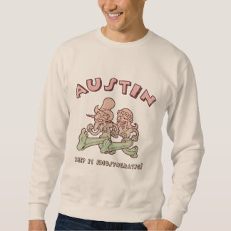 Idiosyncratic Austin Sweatshirt
