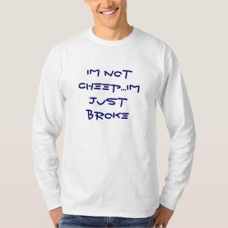im inte cheep… precis fattig im t-shirt