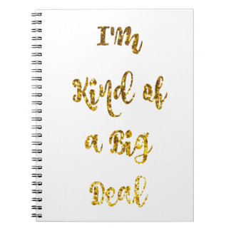 I'm sort av en stor överenskommelse i guld- anteckningsbok med spiral