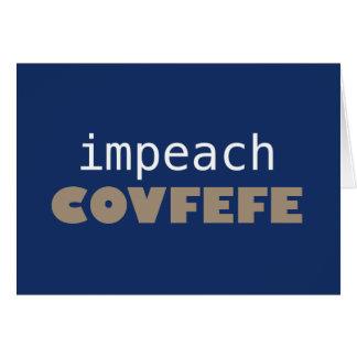 Impeach covfefe hälsningskort