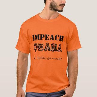 IMPEACH OBAMA! TEE SHIRT