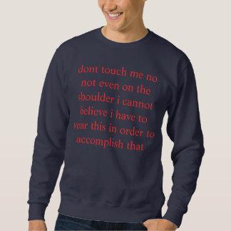 incredulous inte gör handlag mig sweatshirt
