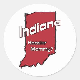 Indiana I mammor för Hoosier för US-Motto~ Runt Klistermärke