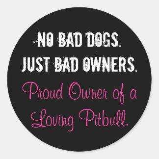 Inga dåligahundar - bjöd precis ägare runt klistermärke