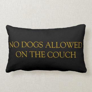 Inga hundar som är tillåtna på soffan, kudder lumbarkudde