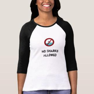 Inga tillåtna hajar t-shirts