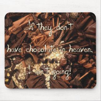 Ingen choklad i himmel Mousepad Musmatta