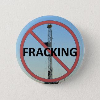 Ingen Fracking Standard Knapp Rund 5.7 Cm