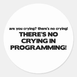 Ingen gråt, i att programmera runt klistermärke