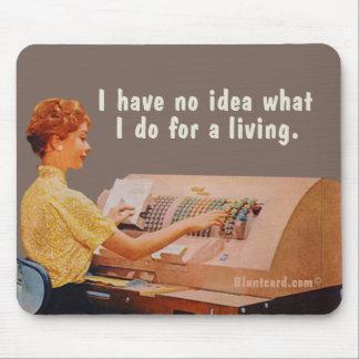 Ingen idé vad jag gör för en living. musmatta