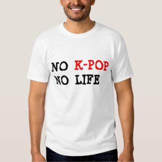 Ingen K-Pop ingen skjorta för liv T Tröja