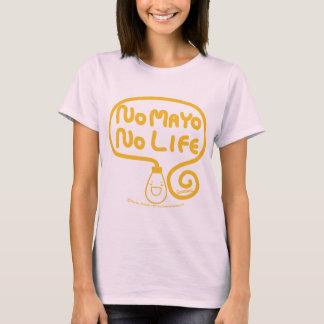 Ingen Mayo inget liv Tröjor