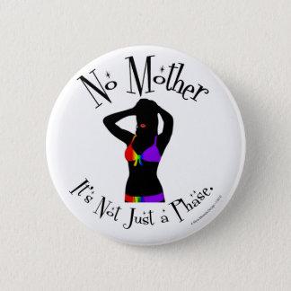 Ingen mor, är det inte precis en arrangera gradvis standard knapp rund 5.7 cm