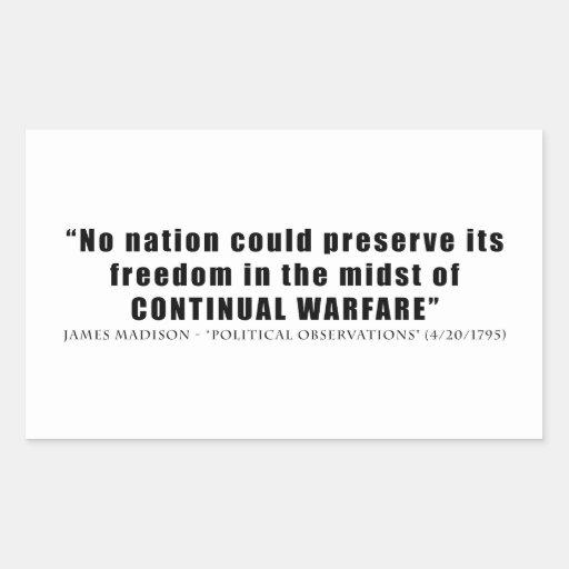 Ingen nation kan ständigt krig för syltfrihet rektangelformat klistermärke