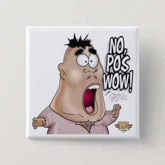 Ingen pos.-wow knäppas standard kanpp fyrkantig 5.1 cm