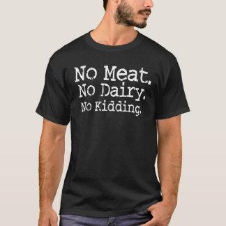 Ingen skjorta för köttVeganmeddelande Tee