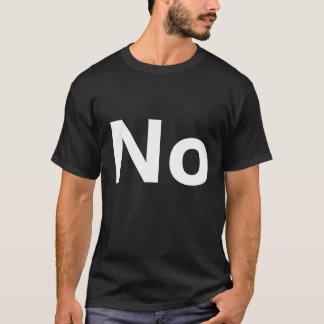Ingen utslagsplatsskjorta t-shirts