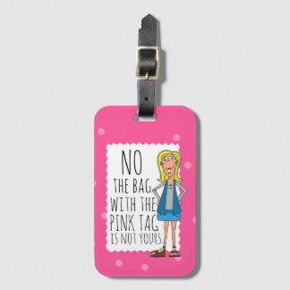 Inget är hänga lös med den rosa märkren inte din bagagebricka