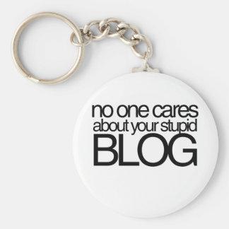 Inget att bry sig om din dumma blogg rund nyckelring