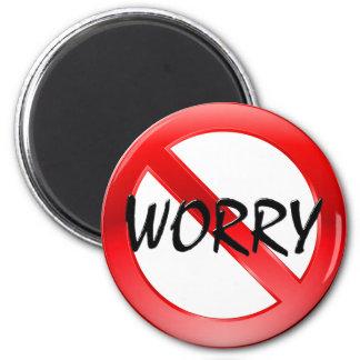 Inget bekymmer! magnet